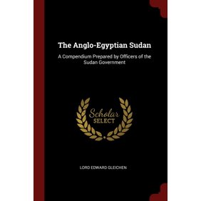 The Anglo Egyptian Sudan Paperback