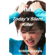 Time, Today's Silent Killer - eBook