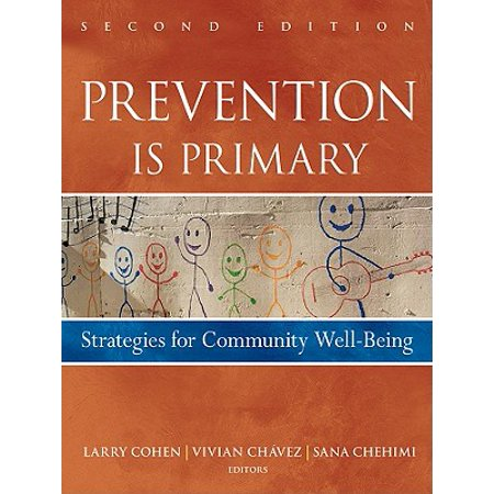 Well Being Spa (Prevention Is Primary : Strategies for Community Well)