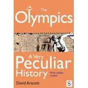 The Olympics, A Very Peculiar History - eBook