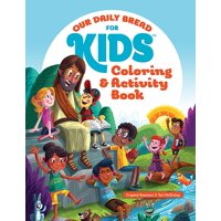 Our Daily Bread for Kids: Our Daily Bread for Kids Coloring and Activity Book (Paperback)