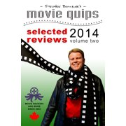 Stephen Bourne's Movie Quips, Selected Reviews 2014, Volume Two - eBook