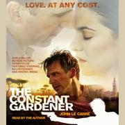 The Constant Gardener - Audiobook