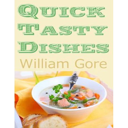 Tasty Dishes - Quick Tasty Dishes - eBook