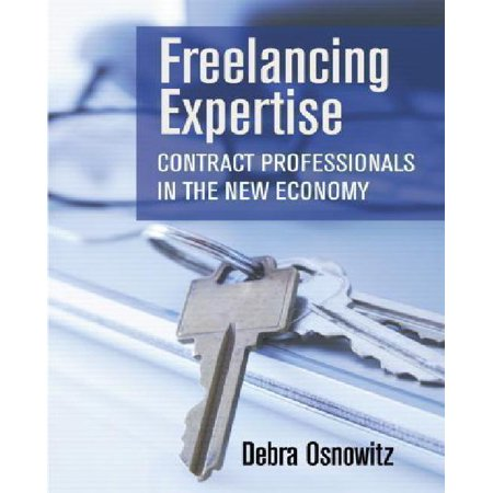 Freelancing Expertise  Contract Professionals In The New Economy