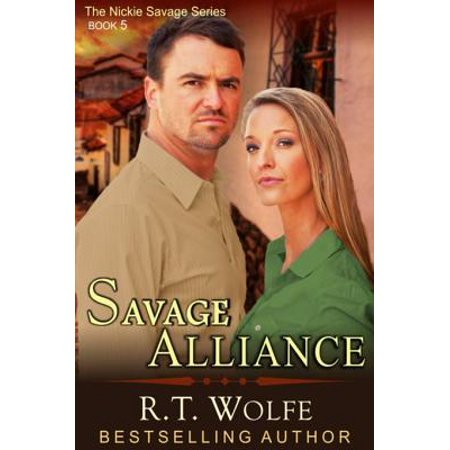 Savage Alliance (The Nickie Savage Series, Book 5) - eBook
