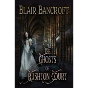 The Ghosts of Rushton Court - eBook