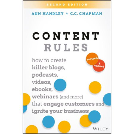 Content Rules How To Create Killer Blogs Podcasts Videos Ebooks