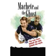 Machete and the Ghost