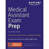 Medical Assistant Exam Prep : Your All-in-One Guide to the CMA & RMA Exams