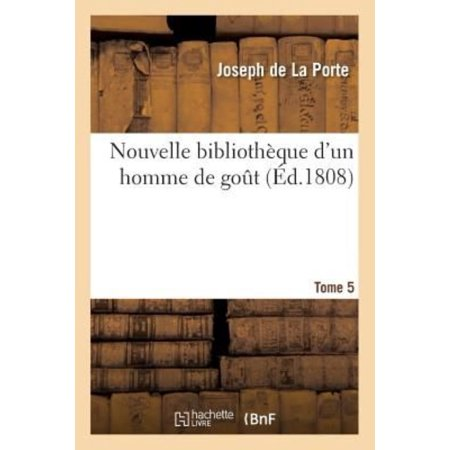 Nouvelle Bibliothque Dun Homme De Gout  Tome 5