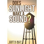 Does Sunlight Make a Sound?