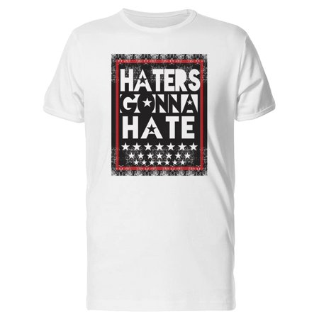 Haters Gonna Hate Stars Tee Men's -Image by Shutterstock - Miranda Sings Haters Back Off Shirt