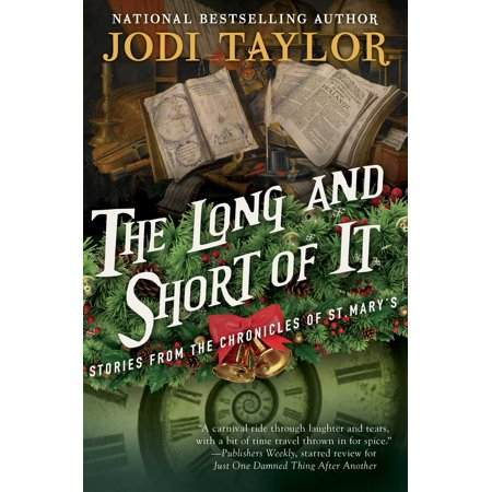The Long and Short of It : Stories from the Chronicles of St. (The Long And The Short And The Tall)