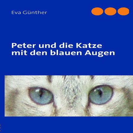 Peter und die Katze mit den blauen Augen - eBook (Handwerk Katze Augen)