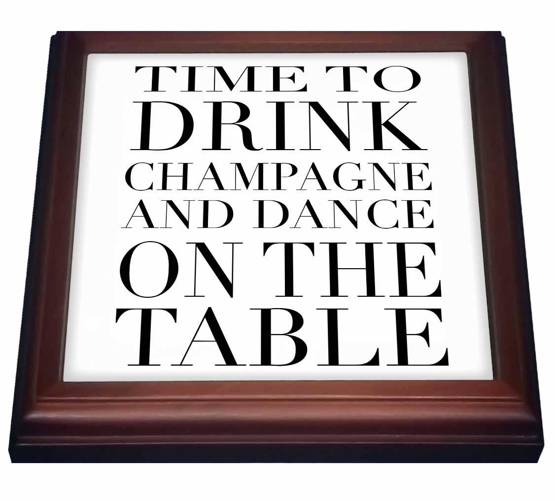 3dRose Time to drink champagne and dance on the table, Black, Trivet with Ceramic Tile, 8 by 8-inch by 3dRose