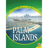 Structural Wonders of the World: Palm Islands (Paperback)