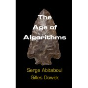 The Age of Algorithms (Hardcover)