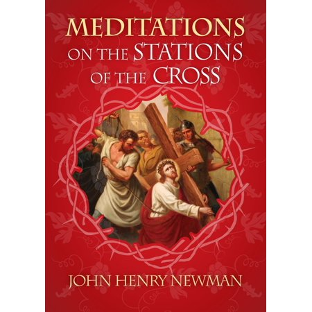 Meditations on Stations of the Cross - eBook (Stations Of The Cross Meditations And Prayers)