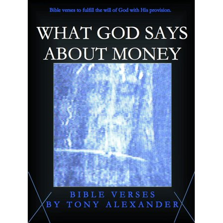 What God Says About Money Bible Verses - eBook (Bible Verse About Giving To Others In Secret)