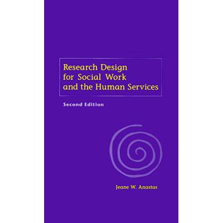 Research Design for Social Work and the Human