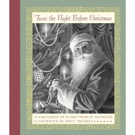 'Twas the Night Before Christmas : Or Account of a Visit from St. Nicholas - The Night Before Christmas Sally