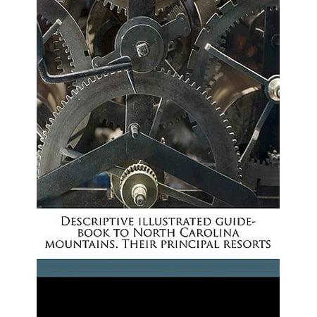 Descriptive Illustrated Guide-Book to North Carolina Mountains. Their Principal (Whispering Pines Nudist Resort In North Carolina)