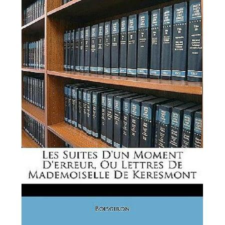 Les Suites D'Un Moment D'Erreur, Ou Lettres de Mademoiselle de Keresmont - image 1 de 1