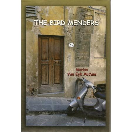 The Bird Menders - eBook