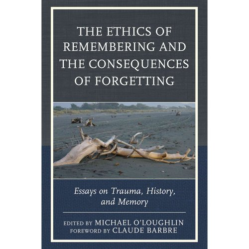 memory and forgetting essay Why do we forget information find out in this fascinating article exploring the purpose of forgetting why do we forget information  and memory is no exception.