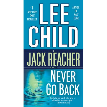Never Go Back : A Jack Reacher Novel (Jack Reacher Never Go Back Leather Jacket)