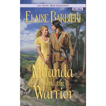 An Avon True Romance: Miranda and the Warrior - eBook ()