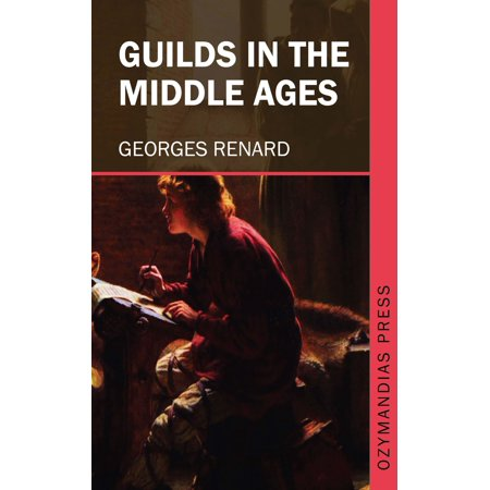 Guilds in the Middle Ages - eBook