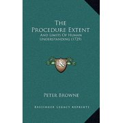 The Procedure Extent : And Limits of Human Understanding (1729)