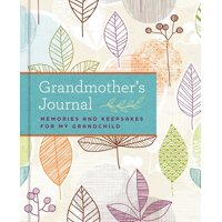 Grandmother's Journal: Memories and Keepsakes for My Grandchild (Hardcover)