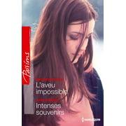 L'aveu impossible - Intenses souvenirs - eBook