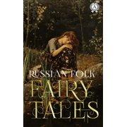Russian Folk Fairy Tales - eBook