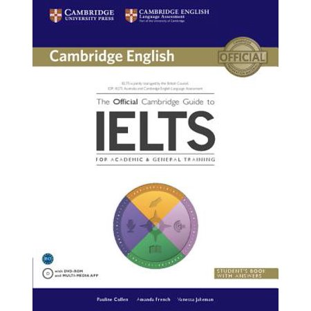 Cambridge English: The Official Cambridge Guide to Ielts Student's Book with Answers with DVD-ROM (New Edition French Two Years Workbook Answers)