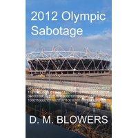 2012 Olympic Sabotage