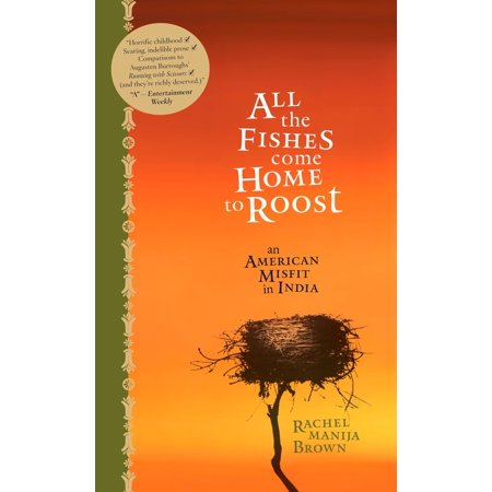 All the Fishes Come Home to Roost - eBook (Meaning Of Chickens Come Home To Roost)
