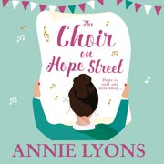The Choir on Hope Street - Audiobook
