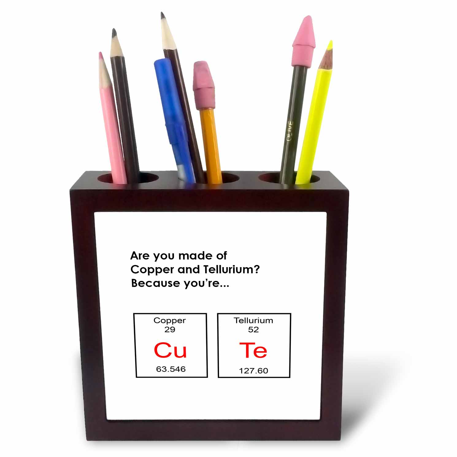 3dRose Are you made of Copper and Tellurium Because youre CuTe, periodic table, Tile Pen Holder, 5-inch