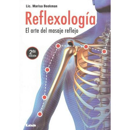 ReflexologÃa ㄱ a / Réflexologie: El arte del Masaje reflejo / l'art du massage Reflex