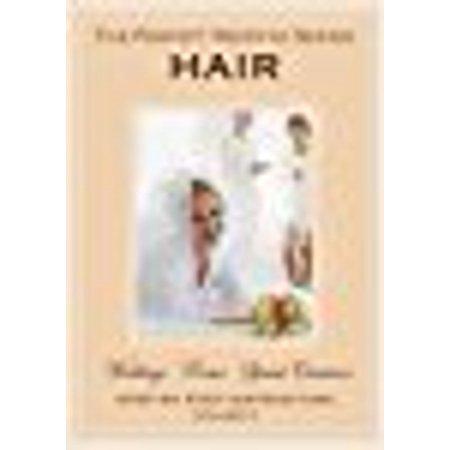 The Perfect Wedding Series - HAIR