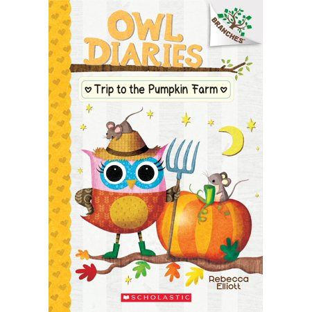 The Trip to the Pumpkin Farm: A Branches Book (Owl Diaries (The Best Of Owl City)
