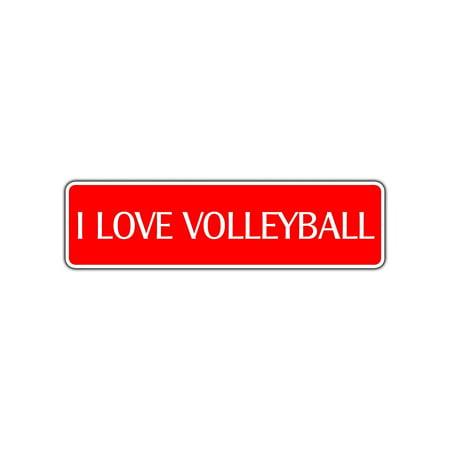 I Love Volleyball Street Sign Ball Net Player Team Gift Wall Wall Gift Décor - Net Player
