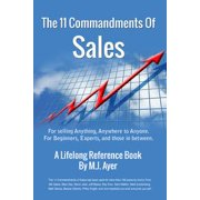 11 Commandments of Sales: For Selling Anything, Anywhere to Anyone - eBook