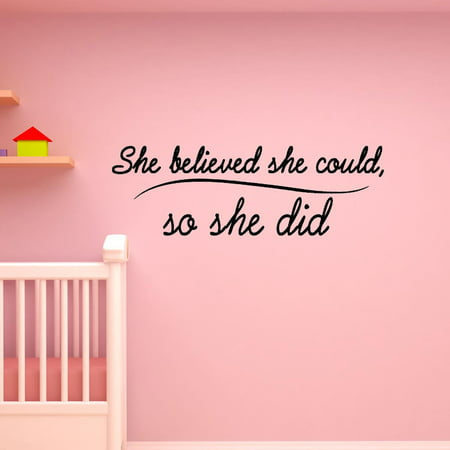 VWAQ She Believed She Could, So She Did Wall Decal Nursery Wall Art Inspirational Quote VWAQ-1708