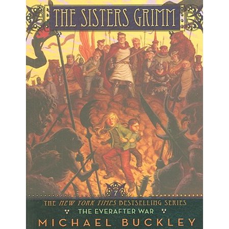 Peter Grimm Elastic (The Sisters Grimm : Book #7: The Everafter War)