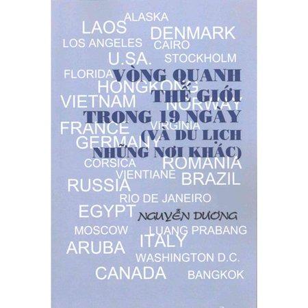 Vong Quanh The Gioi Trong 19 Ngay  Va Du Lich Nhung Noi Khac